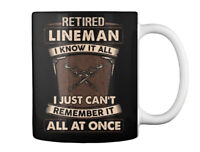 Great gift Retired Lineman Gift Coffee Mug Gift Coffee Mug