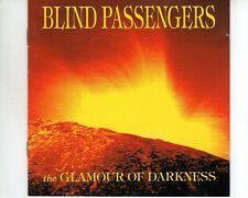 CD BLIND PASSENGERSthe glamour of darknessVG++ (A3122)