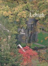 Being Lehigh: An Essay in Photographs, H. Scott Heist, 1996 1st HC w/dust jack.