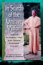 In Search of the Unitive Vision - Letters of Sri Madhava Ashish to Am. Business
