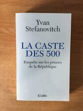LA CASTE DES 500 enquête sur les princes de la République