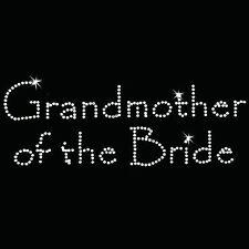 Rhinestone Transfer - Hot Fix Motif -  Grandmother of the Bride - Papyrus