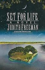 Set for Life : A Novel by Judith Freeman (1991, Paperback)