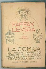 STERNHEIM CARLO FAIRFAX LIBUSSA CADDEO 1922 LA COMICA 2