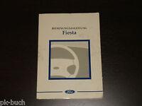 Betriebsanleitung Handbuch Ford Fiesta, Stand Juni 1997