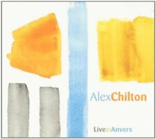 Chilton, Alex - Live in Anvers Jan 30th 2004 CD NEU OVP