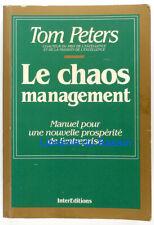 Le chaos management Manuel pour une nlle prospérité de l'entreprise Peters 1988