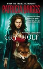 Alpha and Omega Ser.: Cry Wolf by Patricia Briggs (2008, UK- A Format Paperback)