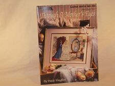 "BEAUTIFUL ""Through a Mother's Eyes"" by Paula Vaughan #2912 - Book Sixty-Two"