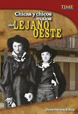 CHICAS Y CHICOS MALOS DEL LEJANO OESTE /GIRLS AND BAD GUYS FROM THE FAR WEST