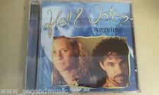 CD--HALL & OATES---ANGELINA  --ALBUM