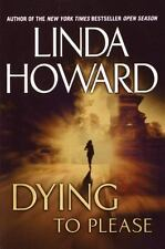 Dying to Please by Linda Howard (2002, Hardcover 1st ed)7