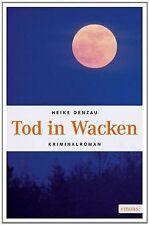 Tod in Wacken von Denzau, Heike | Buch | Zustand gut