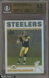 2004 Topps Chrome #166 Ben Roethlisberger Steelers RC Rookie BGS 9.5 GEM MINT