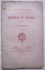 Les Batailles imaginaires. La bataille de Londres en 188.,... par A. Garçon.1885