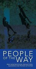 People of the Way: Pray Now Devotions, Reflections, Blessings and Prayer Activit
