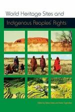 World Heritage Sites and Indigenous Peoples Rights: IWGIA Document No. 129 (Iwgi