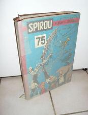 ALBUM RELIE  JOURNAL DE SPIROU   N° 75    fev29