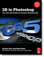 3D in Photoshop: The Ultimate Guide for Creative Pro... by Falco, Pete Paperback