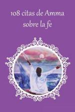 108 Citas de Amma Sobre la Fe by Sri Mata Amritanandamayi Devi (2016, Paperback)