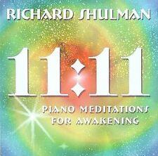 FREE US SHIP. on ANY 3+ CDs! NEW CD Richard Shulman: 11:11 Piano Meditations for