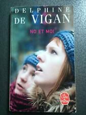 No Et Moi/ No in francese (Littérature) Delphine De Vigan