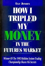 How I Tripled My Money in the Futures Market: Winner of the Robbins-ExLibrary