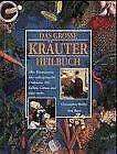 Das große Buch der Kräuterheilkunde von Christopher Hedley | Buch | Zustand gut