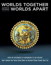 Worlds Together, Worlds Apart: A History of the World: From the Beginnings of Hu