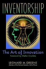 Inventorship: The Art of Innovation Greene, Leonard M. Hardcover