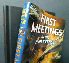 FIRST MEETINGS in the ENDERVERSE 1st/1st Orson Scott Card  small hardcover 2003