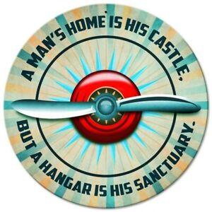 Sign - Man's Hangar is His Sanctuary