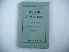 LA VIE ET LA MATIERE Oliver Lodge collection philosophie contemporaine 1930