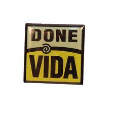 """Brooch 2.25"""" Done Vida Pin"""