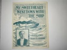 Music Sheet Titanic My Sweetheart Went Down with the Ship Roger Lewis Frank & Co