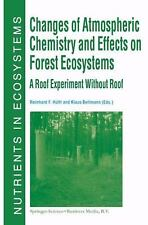 Changes of Atmospheric Chemistry and Effects on Forest Ecosystems : A Roof...