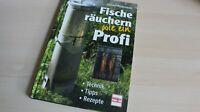 Fische räuchern wie ein Profi   Technik - Tipps - Rezepte   Jochen Rüdenauer(367