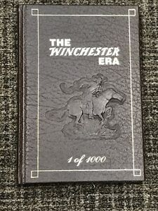 The Winchester ERA Book 1 of 1000 Book George Madis Collectible