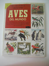 Albúm de cromos de 1959 1ª Ed., completo Aves Del Mundo.Libro de oro de Estampas