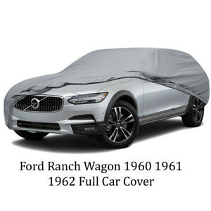 Ford Ranch Wagon 1960 1961 1962 Full Car Cover