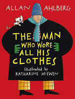 Allan Ahlberg, Man Who Wore All His Clothes, Very Good Book
