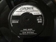 SLIM WHITMAN . ROSE MARIE  / WE STOOD AT THE ALTAR . No.1 Hit . LONDON . NR MINT