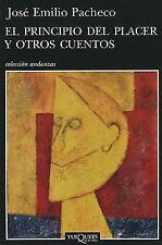El principio del placer y otros cuentos (Coleccion Andanzas) (Spanish-ExLibrary