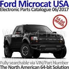 Ford Microcat USA 06/2017 Electronic Parts Catalogue. Windows 64-Bit Version.