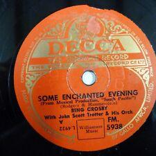 78 Rpm Bing Crosby algunos encantado Noche/Bali Hai, Decca FM 5938