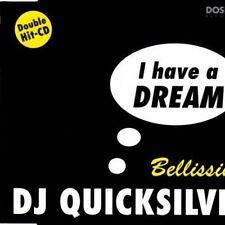 DJ Quicksilver I have a dream/Bellissima (4 tracks, 1996) [Maxi-CD]