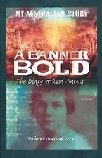 A BANNER BOLD BOOK THE DIARY OF ROSA AARONS.   (62)