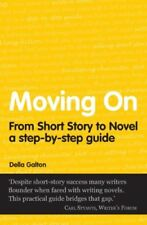 New, Moving On From Short Story To Novel by Galton, Della ( Author ) ON Jan-05-2