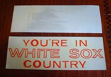 """VINTAGE """"YOU'RE IN WHITE SOX COUNTRY"""" DECAL/INSIDE OF GLASS GRAFCO DECAL"""