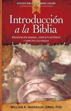 Introduccion a la Biblia: Presentacin General, Contexto Histrico y Aspectos Cult